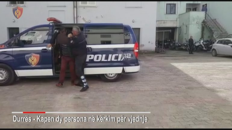 Durres Arrestohen Dy Persona Per Vjedhje